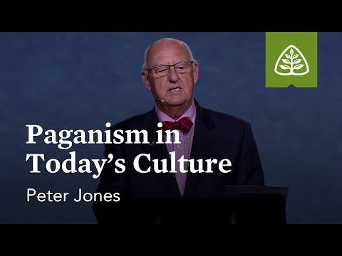 Peter Jones: Paganism in Today's Culture