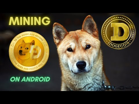 Mining Dogecoin (DOGE) On Android