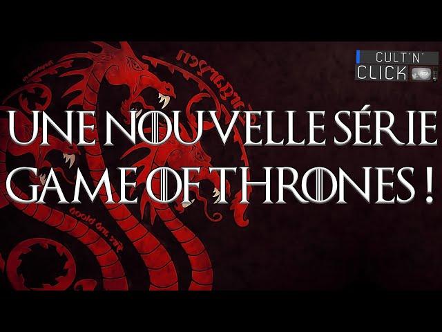 Game of Thrones \: Une nouvelle série TV sur les Targaryen !