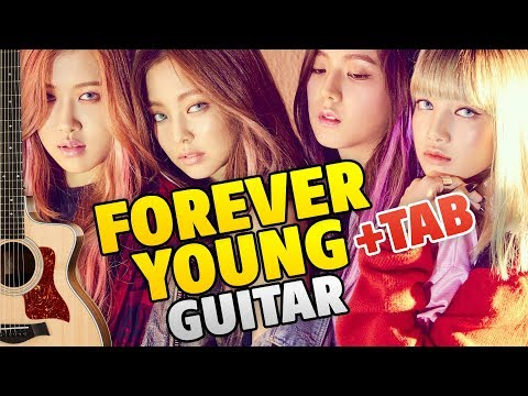 BLACKPINK – FOREVER YOUNG (fingerstyle guitar cover, tabs, chords)