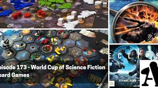 BGA Episode 173 - World Cup of Science Fiction Board Games