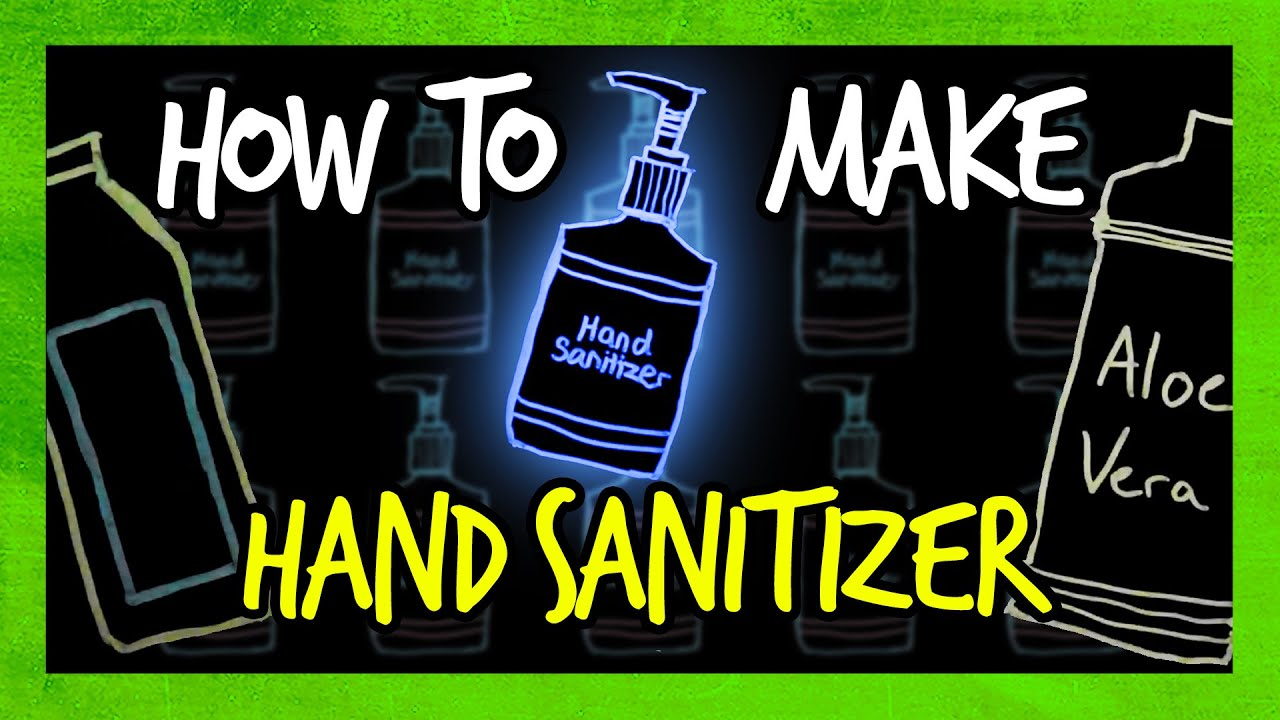 How to Make Your Own Hand Sanitizer