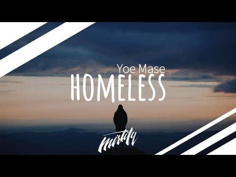 Yoe Mase - Homeless
