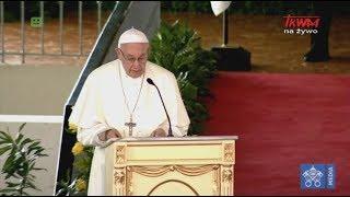 Przemówienie papieża Franciszka podczas spotkania z przedstawicielami władz Panamy
