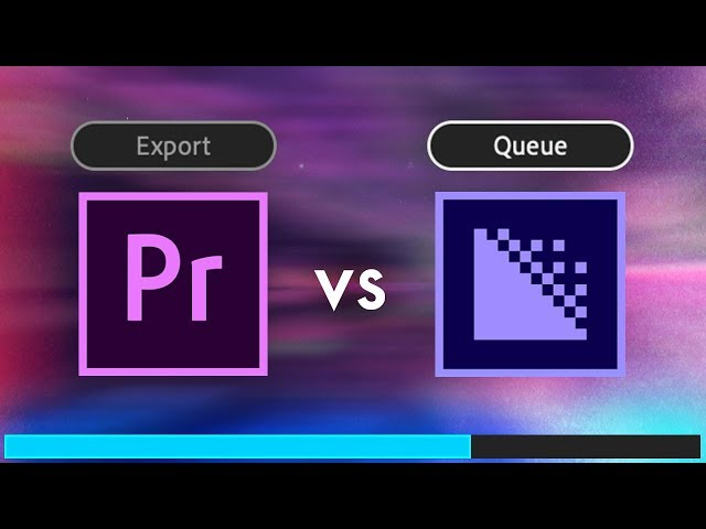 QUEUE vs EXPORT: What's the difference? (Adobe Premiere Pro & Media Encoder CC)
