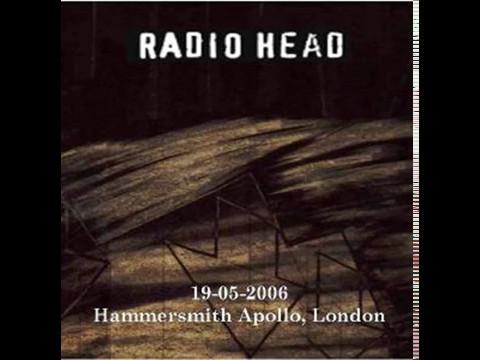 Radiohead - Live at the Hammersmith Apollo, London (19-05-2006)