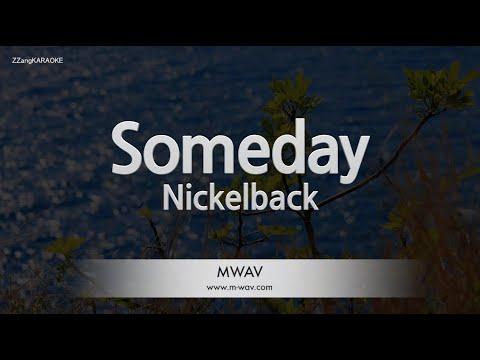 Download Nickelback-Someday (Melody) [ZZang KARAOKE]