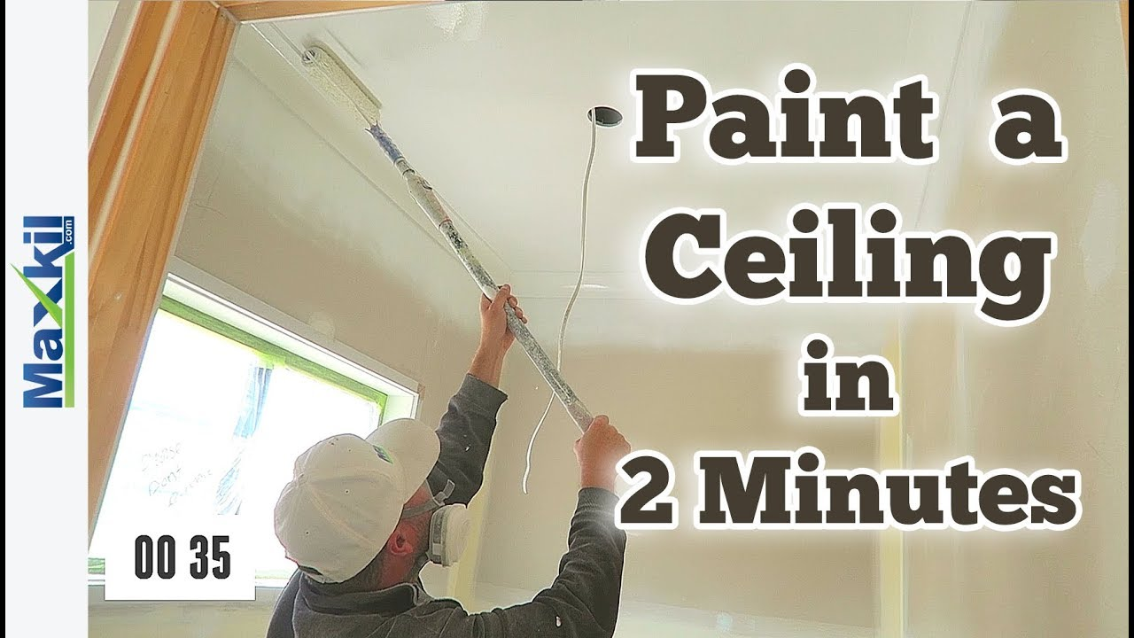 How To Paint Your Ceiling Fast In Under 2 Minutes Youtube