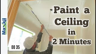 How to Paint your Ceiling Fast in under 2 Minutes