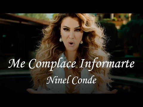 Ninel Conde - Me Complace Informarte (Video Oficial)
