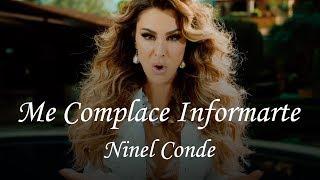 Ninel Conde - Me Complace Informarte (video Oficial)