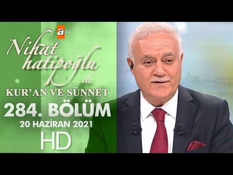 Nihat Hatipoğlu ile Kur'an ve Sünnet - 20 Haziran 2021