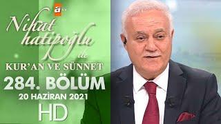 Download Nihat Hatipoğlu ile Kur'an ve Sünnet - 20 Haziran 2021