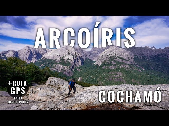 Cochamó sendero Arcoíris en 4K: Trekking en Chile 10 Kms (Ep. 2/5)