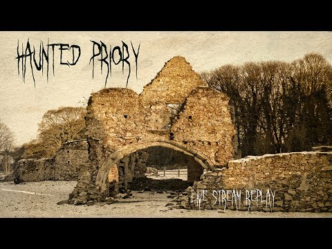 HAUNTED PRIORY PARANORMAL GHOST INVESTIGATION VIDEO - REAL EVP CAPTURES