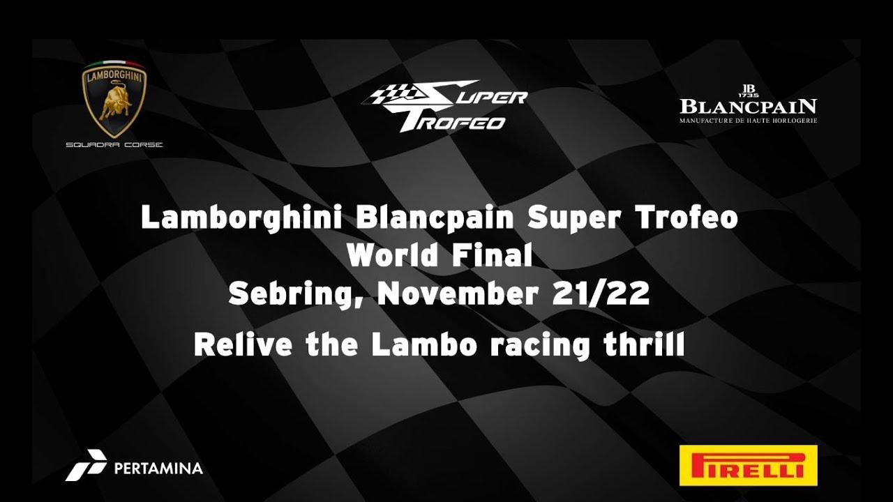 Lamborghini Blancpain Super Trofeo World Final Sebring 2015 Video