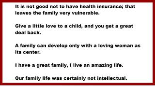Family quotes: it is not good to ...