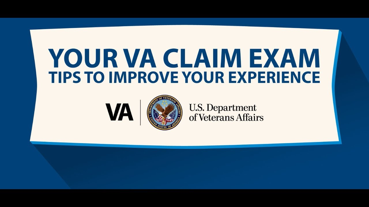 Tips to Prepare for Your VA Claim Exam