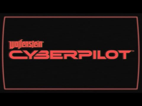 Wolfenstein: Cyberpilot VR – Official E3 Announce Trailer