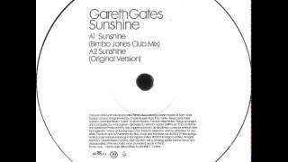 Gareth Gates - Sunshine (Bimbo Jones Club Mix)