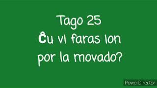 25a Tago – Ĉu vi faras ion por la movado? #30DRYC