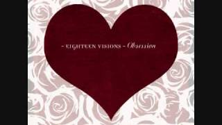 Eighteen Visions - Lost In A Dream