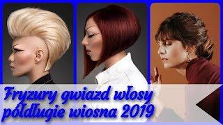 20 pomysłów 🌸 na ładne fryzury gwiazd włosy półdługie wiosna 2019