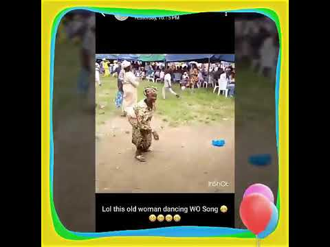 Old woman dance wo by Olamide 2017