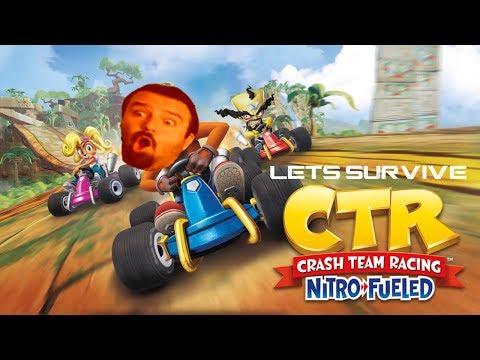 Lets Survive - DSP Plays Crash Team Racing Nitro-Fueled
