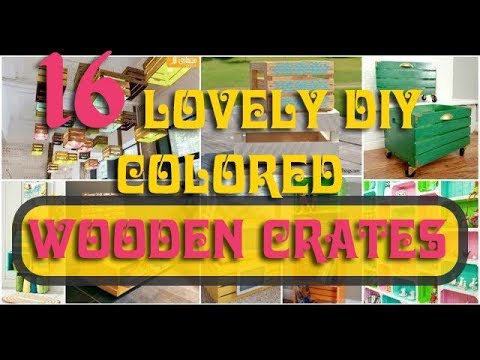 16 Lovely DIY Colored Wooden Crates