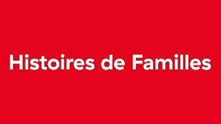 Histoires de familles - Teaser 1