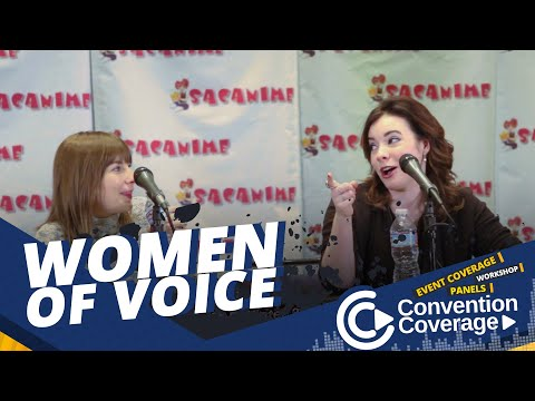 Convention Coverage: Women Of Voice Acting [SacAnime Winter 2017]