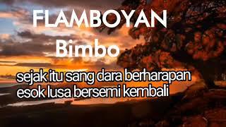 Bimbo - Flamboyan  lirik - Tembang, Lagu kenangan / lagu jadul lawas