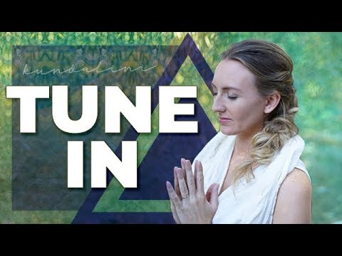 Kundalini Yoga for Beginners: How to Tune In | The Basics of Kundalini