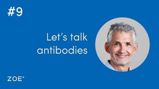 QT #9 Let's talk antibodies