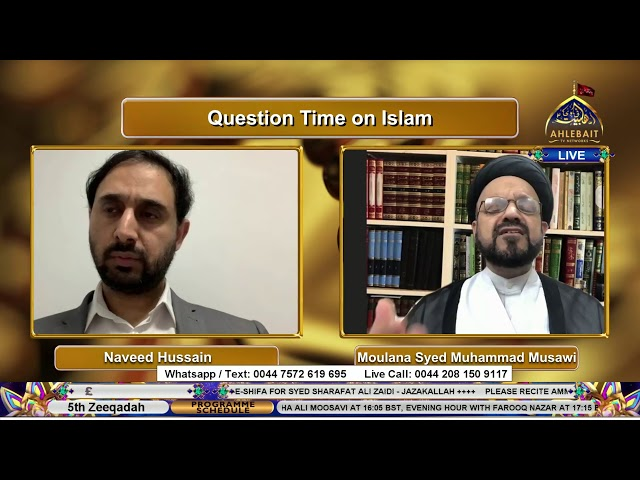 🔴 LIVE | Question Time on Islam I Moulana Syed Muhammad Musawi I Naveed Hussain | 16th June 2021