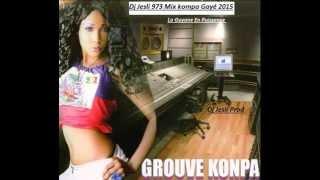 Mix Kompa Gayé 2015 . Mixé Par Dj Jesli 973
