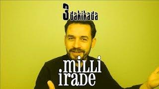 Video Milli İrade   3 DAKİKADA download MP3, 3GP, MP4, WEBM, AVI, FLV November 2017