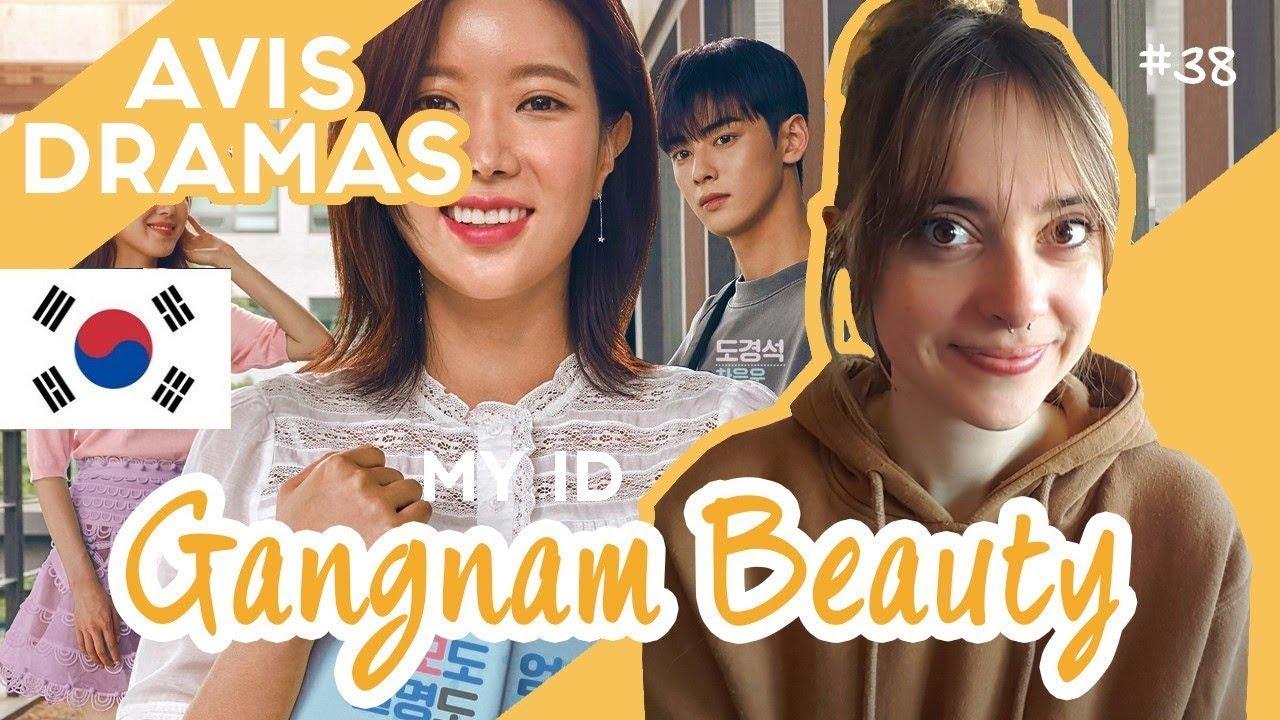 Download Mon avis sur MY ID is GANGNAM BEAUTY (drama coréen) 내 ID는 강남미인