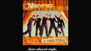 NSync - If I'm Not the One