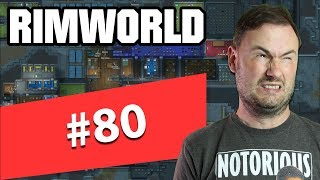 Sips Plays RimWorld (27/5/2019) - #80 - Cargo Pods