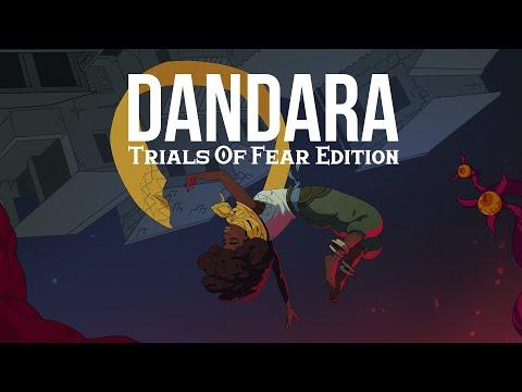 Dandara Trials of Fear Edition - Launch Trailer