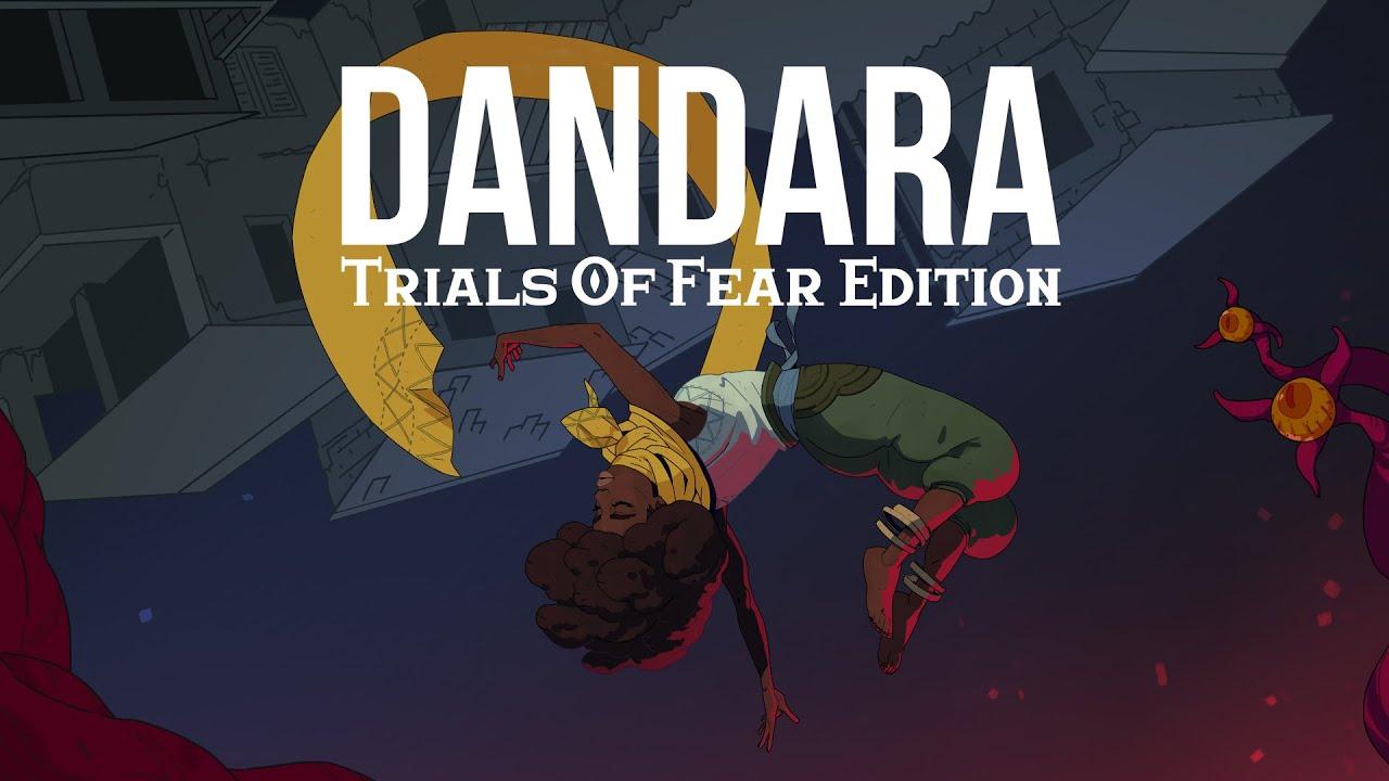 Dandara Trials of Fear Edition - Launch Trailer - YouTube