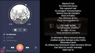 D Mooist - Ku Ikhlaskan (Official Video Lirik)