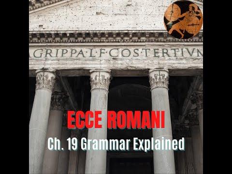Ecce Romani Chapter 19 Overview