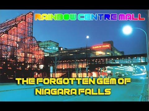 RAINBOW CENTRE MALL - THE FORGOTTEN GEM OF NIAGARA FALLS