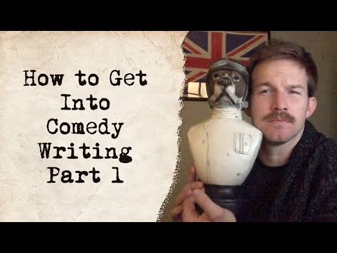 How to Get Into Comedy Writing: Three Things You Must Internalize