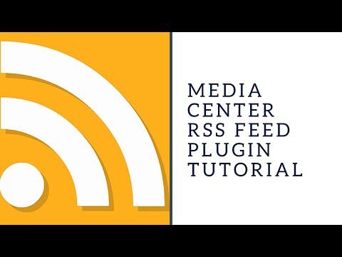 Media Center (RSS Feed) Tutorial