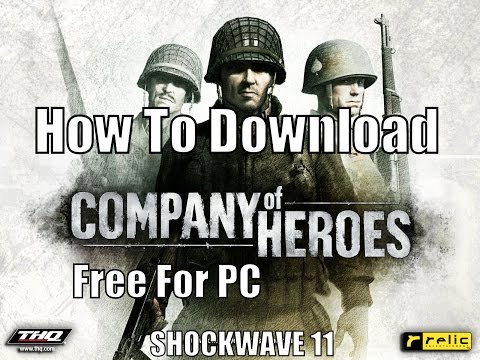 How To Download Company of Heroes 1 Free For PC (EASY)