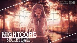 「Nightcore」Kimi Ga kureta mono ❖Secret Base❖